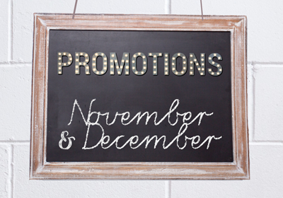 November and December Promotions